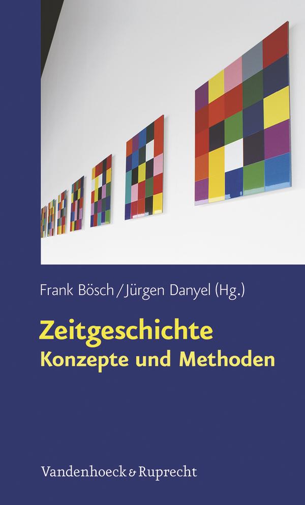 Cover Zeitgeschichte. Konzepte und Methoden