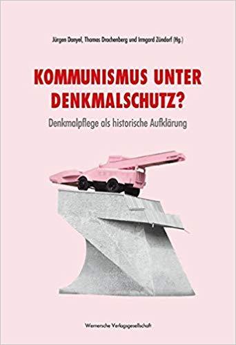 Cover Kommunismus unter Denkmalschutz?