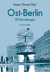 Cover Ost-Berlin. 30 Erkundungen