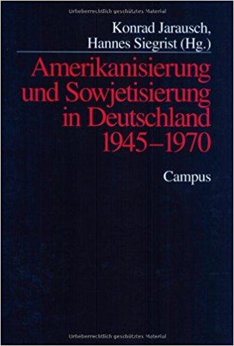 Cover Amerikanisierung und Sowjetisierung