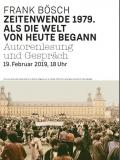Einladungsflyer zur Buchvorstellung_Frank Bösch: Zeitenwende 1979. Als die Welt von heute begann