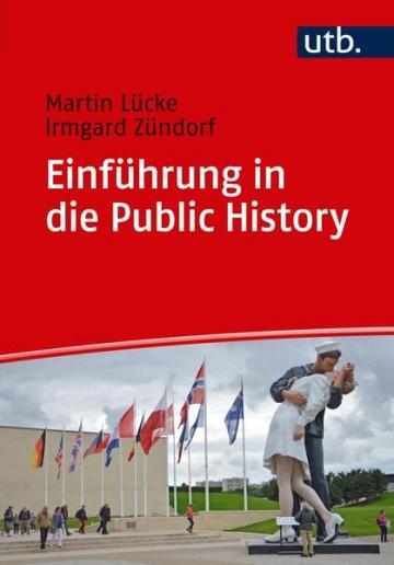 """Buchcover von """"Einführung in die Public History"""""""